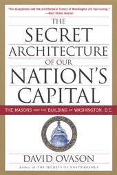 David Ovason - The Secret Architecture of our Nation's Capital